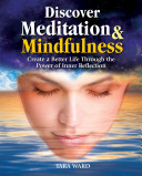 Discover Meditation and Mindfulness Book