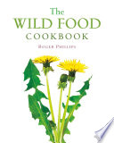 The Wild Food Cookbook Book