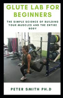 Glute Lab for Beginners
