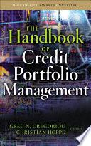 The Handbook Of Credit Portfolio Management Book PDF