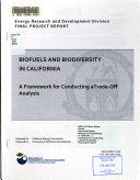 Biofuels And Biodiversity In California A Framework For Conducting A Trade Off Analysis Book PDF