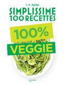 Pdf Simplissime 100 recettes : 100% Veggie Telecharger