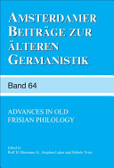 Advances in Old Frisian Philology