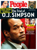 PEOPLE True Crime Stories  The Trial of O J  Simpson