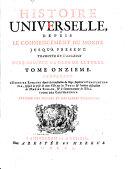 HISTOIRE UNIVERSELLE, DEPUIS LE COMMENCEMENT DU MONDE JUSQU'A PRESENT, TRADUITE DE L'ANGLOIS D'UNE SOCIETÉ DE GENS DE LETTRES.