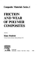 Friction and Wear of Polymer Composites