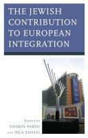 The Jewish Contribution to European Integration