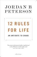 ogromny wybór przytulnie świeże 100% jakości 12 Rules for Life: An Antidote to Chaos - Jordan B. Peterson ...