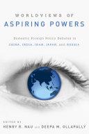 Worldviews of Aspiring Powers