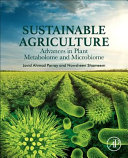 Sustainable Agriculture  Advances in Plant Metabolome and Microbiome Book