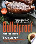 Bulletproof  The Cookbook Book