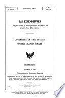 Tax Expenditures..., December 2006, 109-2 Committee Print S. Prt. 109-072*