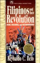 Filipinos and Their Revolution