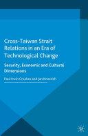 Cross Taiwan Strait Relations in an Era of Technological Change