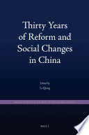 Thirty Years of Reform and Social Changes in China