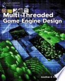 Multi-Threaded Game Engine Design, 1st Edition