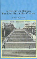 A History of Odessa  the Last Italian Black Sea Colony