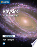 Books - Physics For The Ib Diploma Workbook With Cd-Rom | ISBN 9781316634929