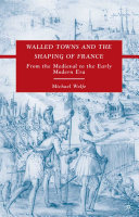 Walled Towns and the Shaping of France
