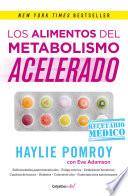 Los alimentos del metabolismo acelerado (Colección Vital)  : Recetario médico