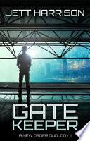 Gatekeeper  A New Order Duology