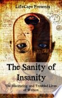 The Sanity of Insanity