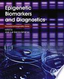 Epigenetic biomarkers and diagnostics