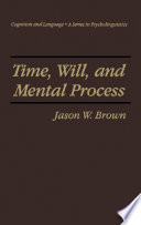 Time Will And Mental Process