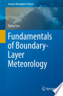 Fundamentals of Boundary Layer Meteorology