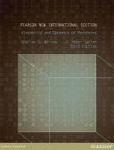 Kinematics and Dynamics of Machinery: Pearson New International Edition