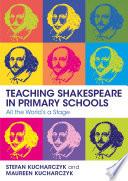 Teaching Shakespeare in Primary Schools