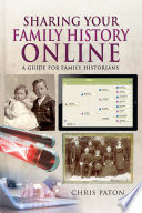 Sharing Your Family History Online Book PDF