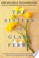 """""""The Sisters of Glass Ferry"""" by Kim Michele Richardson"""