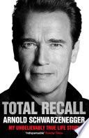 """Total Recall"" by Arnold Schwarzenegger"