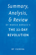 Summary, Analysis & Review of Marco Borges's The 22-Day Revolution by Eureka