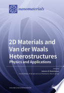 2D Materials and Van der Waals Heterostructures