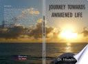 Journey towards Awakened life