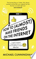 How to  Almost  Make Friends on the Internet