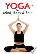 Yoga for Mind, Body & Soul