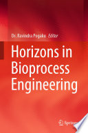 Horizons in Bioprocess Engineering Book