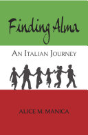 Finding Alma  An Italian Journey