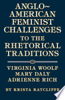 Anglo American Feminist Challenges To The Rhetorical Traditions