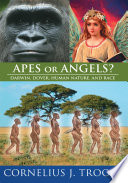 Apes or Angels?