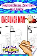One Punch Man Nachzeichnen, Zeichnen und Farbe