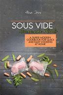 Sous Vide Homemade Meals