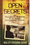 Open Secrets The Explosive Memoirs Of An Indian Intelligence Officer