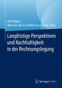 Langfristige Perspektiven und Nachhaltigkeit in der Rechnungslegung