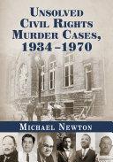 Unsolved Civil Rights Murder Cases, 1934äóñ1970 Pdf/ePub eBook