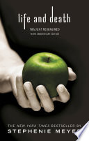 Life and Death  Twilight Reimagined Book PDF