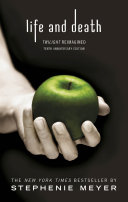 Pdf Twilight Tenth Anniversary/Life and Death Dual Edition